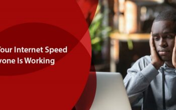 How to Boost Your Internet Speed When Everyone Is Working